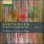 Beethoven: Sonatas for Fortepiano and Violin, Vol. 2