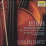 Beethoven: String Quartets, Opp. 18/6 & 59/1