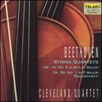 Beethoven: String Quartets, Opp. 18/6 & 59/1