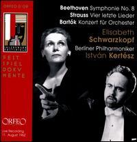 Beethoven: Symphonie No. 8; Strauss: Vier Letzte Lieder; Bartók: Konzert für Orchester - Elisabeth Schwarzkopf (soprano); Berlin Philharmonic Orchestra; István Kertész (conductor)