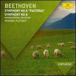 Beethoven: Symphonies Nos. 6 & 8 - Russian National Orchestra; Mikhail Pletnev (conductor)