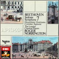 Beethoven: Symphony 7; Overtures Coriolan, Egmont - London Classical Players; Roger Norrington (conductor)