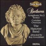 Beethoven: Symphony No. 3; Coriolan Overture