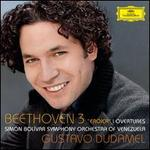 "Beethoven: Symphony No. 3 ""Eroica""; Overtures - Sim�n Bol�var Symphony Orchestra of Venezuela; Gustavo Dudamel (conductor)"