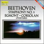Beethoven: Symphony No. 5; Coriolan Overture