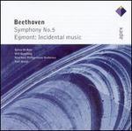 Beethoven: Symphony No. 5; Egmont, Incidental Music