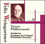 "Beethoven: Symphony No. 9 (""Choral""); Prometheus Overture"