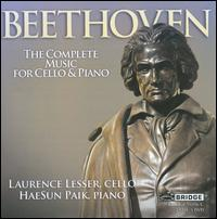 Beethoven: The Complete Music for Cello & Piano - Hae Sun Paik (piano); Laurence Lesser (cello)