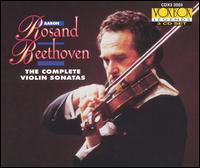 Beethoven: The Complete Violin Sonatas - Aaron Rosand (violin); Eileen Flissler (piano)