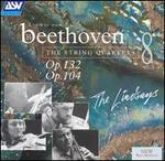 Beethoven: The String Quartets, Vol. 8 - Op. 132. Op. 104