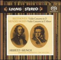 Beethoven: Violin Concerto in D; Mendelssohn: Violin Concerto in E minor - Jascha Heifetz (violin); Boston Symphony Orchestra; Charles Münch (conductor)