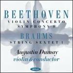 Beethoven: Violin Concerto; Symphony No. 8; Brahms: String Sextet