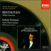 Beethoven: Violin Concerto - Itzhak Perlman (violin); Philharmonia Orchestra; Carlo Maria Giulini (conductor)