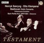 Beethoven: Violin Concertos; Bach: Partita No. 2, BWV 1004 - Chaconne