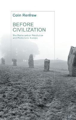 Before Civilization - Renfrew, Colin