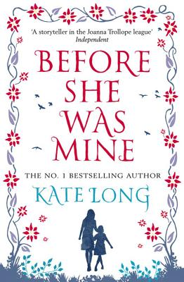 Before She Was Mine - Long, Kate