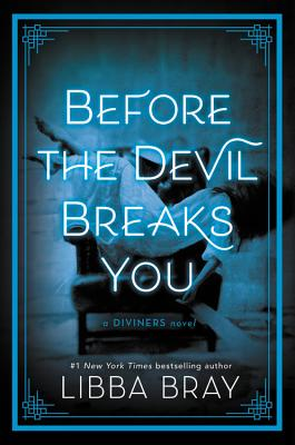 Before the Devil Breaks You - Bray, Libba