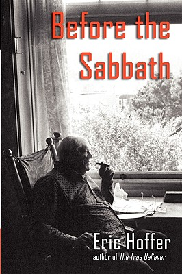 Before the Sabbath - Hoffer, Eric