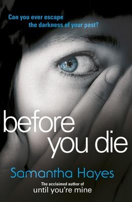 Before You Die - Hayes, Samantha