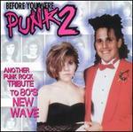 Before You Were Punk, Vol. 2
