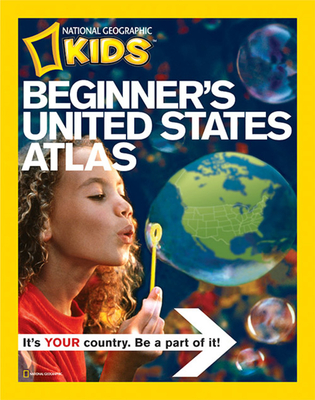 Beginner's United States Atlas - National Geographic