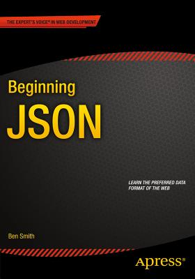 Beginning Json - Smith, Ben