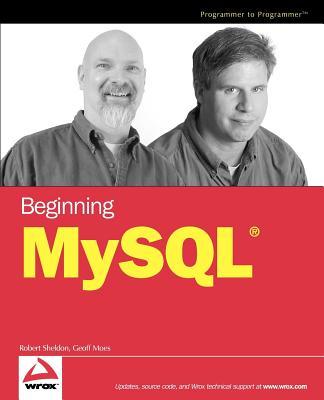 Beginning MySQL - Sheldon, Robert