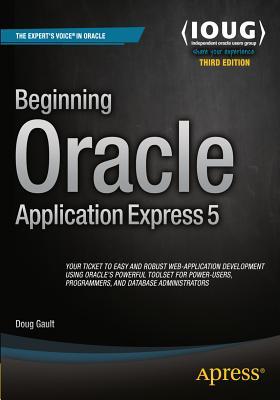 Beginning Oracle Application Express 5 - Gault, Doug