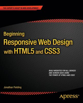 Beginning Responsive Web Design with Html5 and Css3 - Fielding, Jonathan