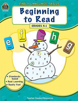 Beginning to Read: Grades K-1 - Calder, Hunter
