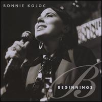 Beginnings - Bonnie Koloc