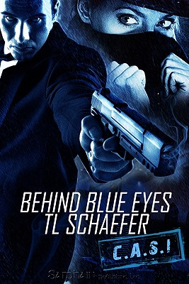 Behind Blue Eyes - Schaefer, T L