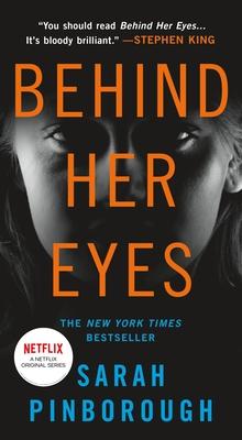 Behind Her Eyes: A Suspenseful Psychological Thriller - Pinborough, Sarah