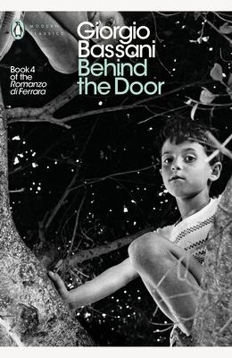 Behind the Door - Bassani, Giorgio