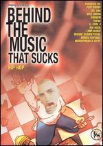 Behind the Music That Sucks: Hip Hop