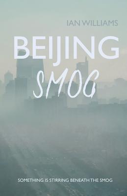 Beijing Smog - Williams, Ian