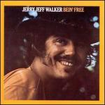 Bein' Free - Jerry Jeff Walker