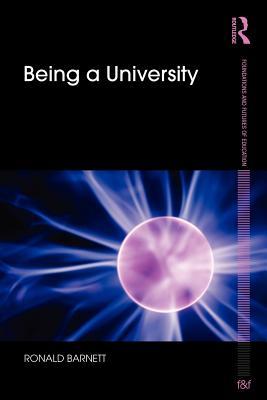 Being a University - Barnett, Ronald