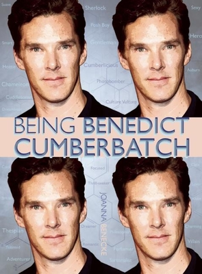 Being Benedict Cumberbatch - Benecke, Joanna