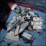 Being Human Being [LP/CD]