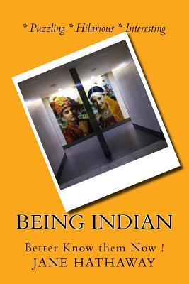 Being Indian - Hathaway, Jane