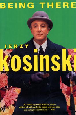 Being There - Kosinski, Jerzy