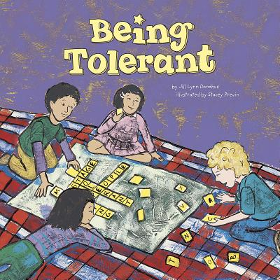Being Tolerant - Donahue, Jill Lynn