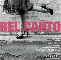 Bel Canto, The Beautiful Voices of Italian Opera - Agostino Ferrin (vocals); Anna di Stasio (vocals); Anna Maria Canali (vocals); Athos Cesarini (vocals);...