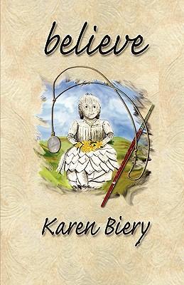Believe - Biery, Karen