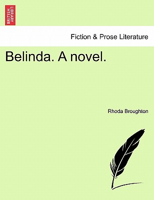 Belinda. a Novel. - Broughton, Rhoda