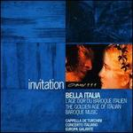 Bella Italia: The Golden Age of Italian Baroque Music