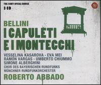 Bellini: I Capuleti e I Montecchi - Eva Mei (vocals); G. Ricordi (critical edition); Ramón Vargas (vocals); Simone Alberghini (vocals); Umberto Chiummo (vocals);...