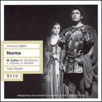 Bellini: Norma [Rome, 1955] - Athos Cesarini (vocals); Ebe Stignani (vocals); Giuseppe Modesti (vocals); Maria Callas (vocals); Mario del Monaco (vocals);...