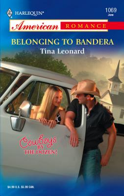 Belonging to Bandera - Leonard, Tina